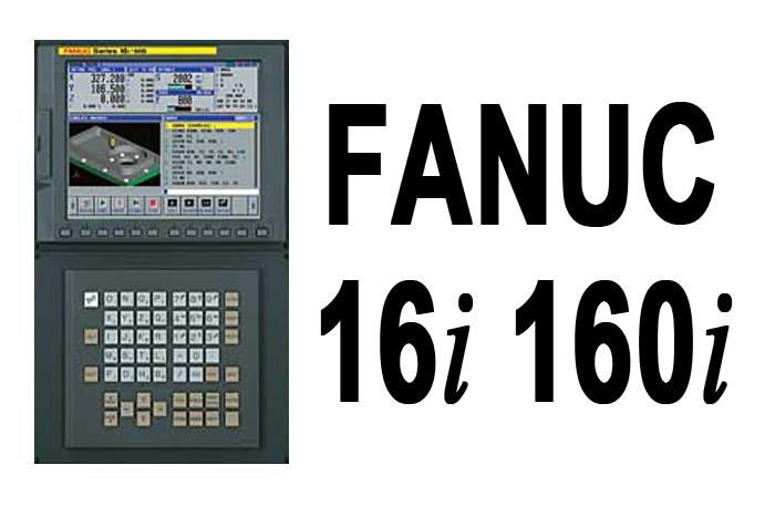 Fanuc 16i 160i CNC Series
