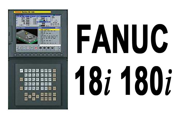 Fanuc 18i 180i CNC Series
